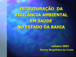 ESTRUTURAÇÃO DA VIGILÂNCIA AMBIENTAL EM SAÚDE NO