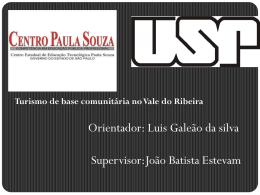 S Sub projeto:formação da consciência política e turismo