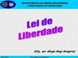Lei de Liberdade - Centro Espírita Ismael
