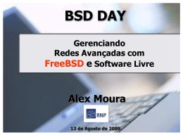 Gerenciamento de Redes Avançadas com FreeBSD e Software Livre