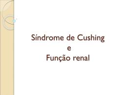 Síndrome de Cushing & o Rim
