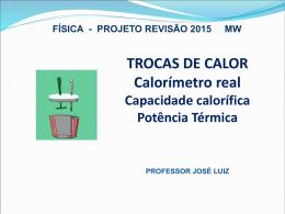 A potência térmica - Professor José Luiz