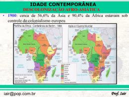 DESCOLONIZAÇÃO AFRO-ASIÁTICA Como