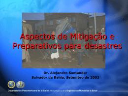 Aspectos de Mitigação e Preparativos para Desastres