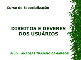 Anadias T. Camargos - Direitos E Deveres Dos Usuários