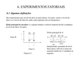 6. EXPERIMENTOS FATORIAIS