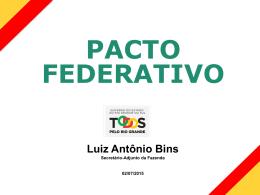 PACTO FEDERATIVO Luiz Antônio Bins
