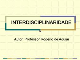 INTERDISCIPLINARIDADE - Milton Procópio de Borba