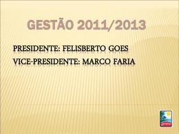 DIRETORIA DE SEDE Diretor: Ângelo Coelho Neto