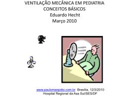 Ventilação Mecânica em Pediatria: conceitos básicos