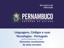 Elementos constituintes do texto narrativo