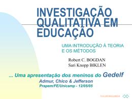 INVESTIGAÇÃO QUALITATIVA EM EDUCAÇÃO - cempem