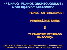 Prof. Sérgio C. Weyne - Doutor em Odontologia / UFRJ