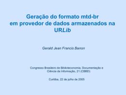 Geração do formato mtd-br em provedor de dados armazenados na