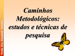 Caminhos Metodológicos