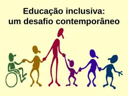 Educação inclusiva um desafio contemporâneo
