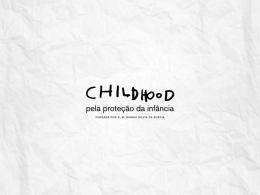 COMITÊ FINANCEIRO - Childhood Brasil