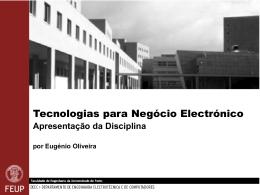Tecnologia de Negócio Electrónico Apresentação da Disciplina