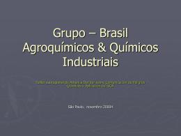 Grupo – Brasil Agroquímicos &Químicos Industriais