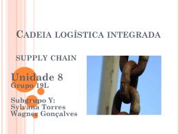 Unidade 04 Grupo: 19L Subgrupo:Y Integrantes