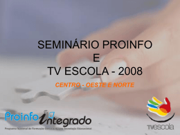 Encontro ProInfo Integrado 2008 - SEMED