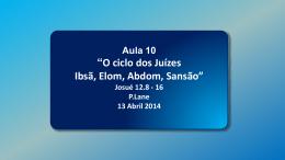 """13/Abril/2014, ministrada por Paulo B. Lane, com o tema """"Juízes"""