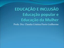 EDUCAÇÃO E INCLUSÃO
