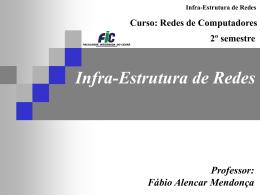 Infra-estrutura de r..