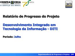 Período: Julho/2008 Superintendência de Programas e Projetos