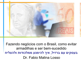 Foreign Investment in Brazil: The Legal Scenario