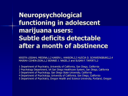 Neuropsychological functioning in adolescent marijuana users