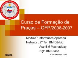 Introdução a Informática - 6º pelotão cfp bm 2006/2007