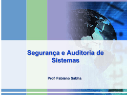 Segurança e Auditoria de Sistemas Prof