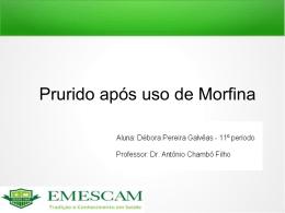 Trabalho Ginecologia - Prurido após uso de Morfina - GO