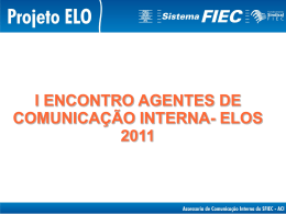 Apresentação do I Encontro dos Agentes de Comunicação Interna