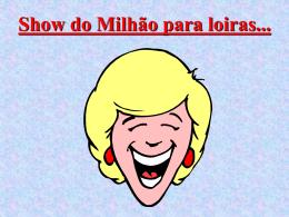 SHOW DO MILHÃO.