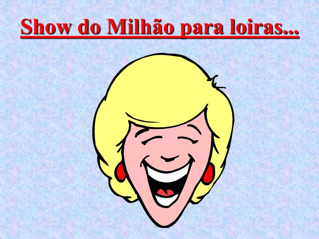 SHOW DO MILHÃO. 0a151e3dd8e