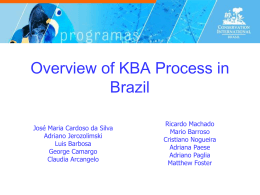 Overview of KBA Process in Brazil
