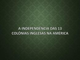 Independência das 13 colônias inglesas na América