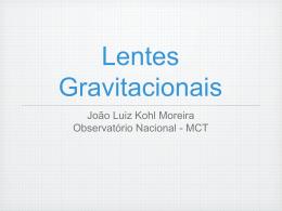 Lentes Gravitacionais - Observatório Nacional