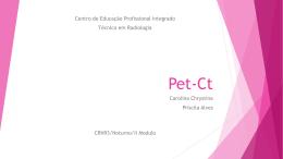 Pet-Ct - CIE - Centro de Educação Profissional Integrado