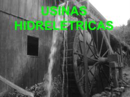 como começou uma usina hidrelétrica?