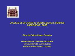 Coleção de Culturas do Gênero Bacillus e Gêneros
