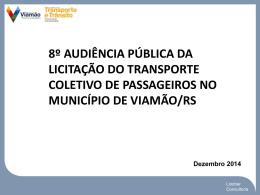 8º Audiência de Rede Transporte Viamão