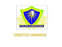 Direitos Humanos - Polícia Comunitária