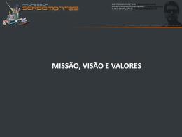 missão, visão e valores - Universidade Castelo Branco