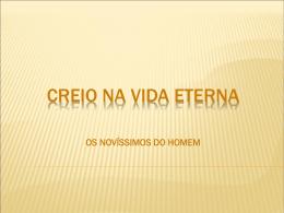 CREIO NA VIDA ETERNA - Material de Catequese