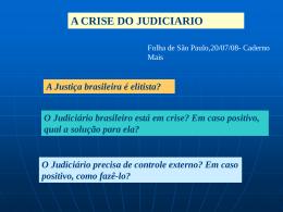 A Justiça brasileira é elitista?