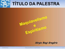 Maquiavelismo e Espiritismo