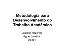 Metodologia para Desenvolvimento do Trabalho Acadêmico